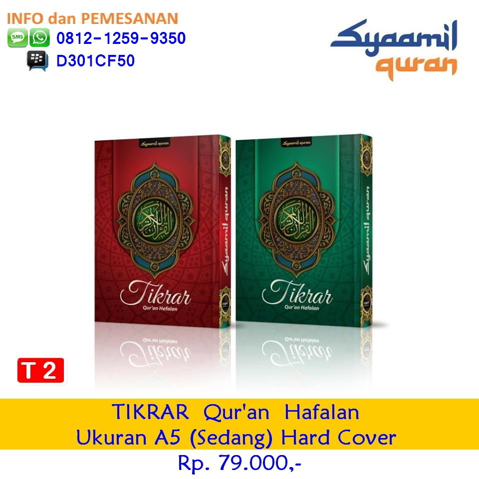 {Mushaf Quran TIKRAR|TIKRAR|TIKRAR Syaamil|Syaamil Quran TIKRAR| TIKRAR Syaamil Quran|Mushaf Quran Tikrar Quran Hafalan|Tikrar Quran Hafalan|Tikrar Quran Hafalan Syaamil| Tikrar Quran Hafalan Sygma| Tikrar Quran Hafalan Syaamil Quran},